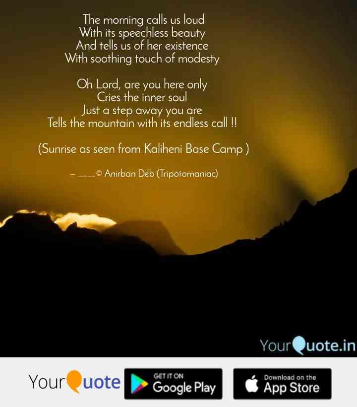 morning-calls-us-loud-speechless-beauty-tells-us-existence