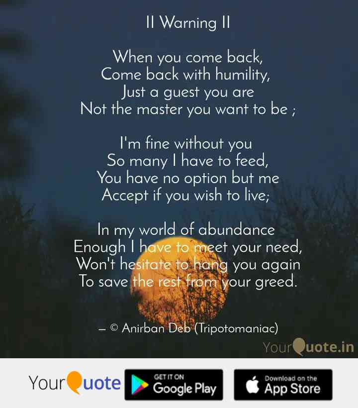 ii-warning-ii-when-you-come-back-come-back-humility-just-you